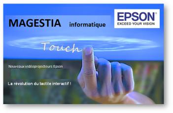 EPSON et Magestia: spécialiste des vidéoprojecteurs EPSON interactifs